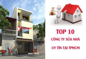 Top 10 công ty sửa nhà TPHCM