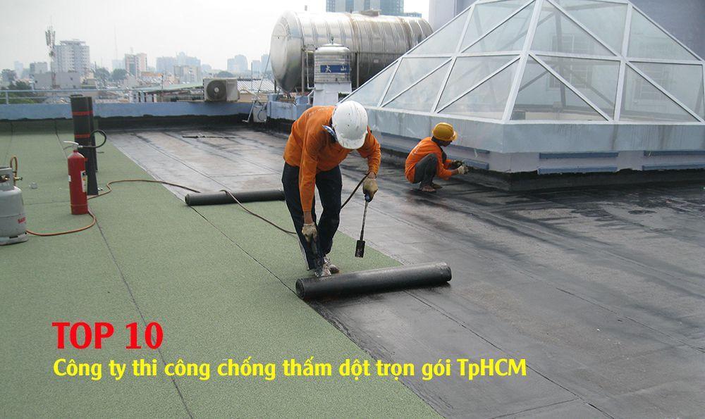 Công ty chống thấm dột tại TpHCM